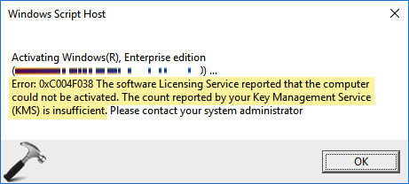 FIX The Software Licensing Service Reported That The Computer Could Not Be Activated 0xC004F038