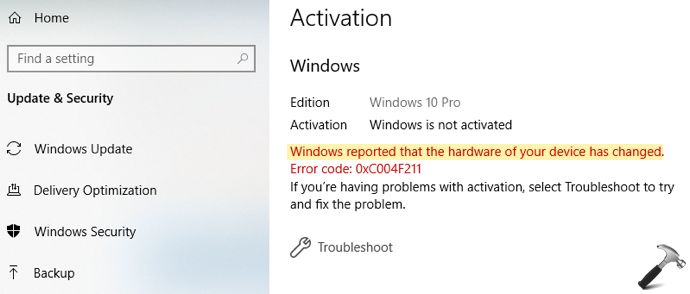 Windows Reported That The Hardware Of Your Device Has Changed