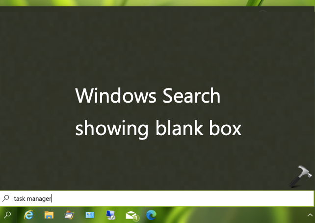 Windows Search Not Working In Windows 10